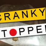 CRANKY STOPPED