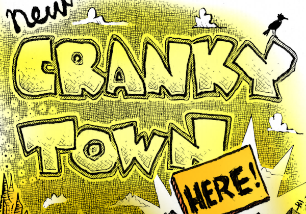 Cranky Town by Mister Ben