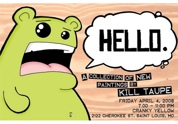 Hello by Kill Taupe