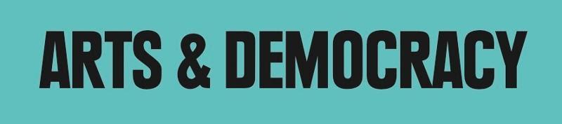Arts and Democracy